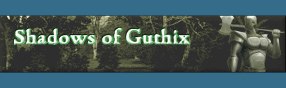 Shadows of Guthix