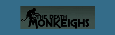 The Death Monkeighs